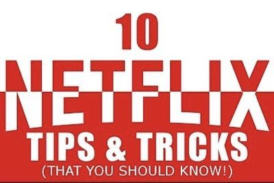 Video: 10 Netflix Tips And Tricks You Need To Know