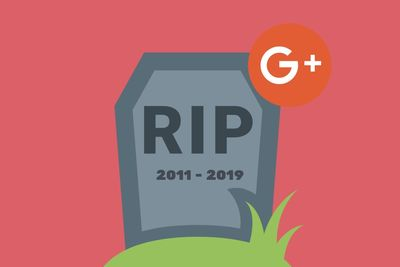 It Is Time To Say Goodbye To Google+