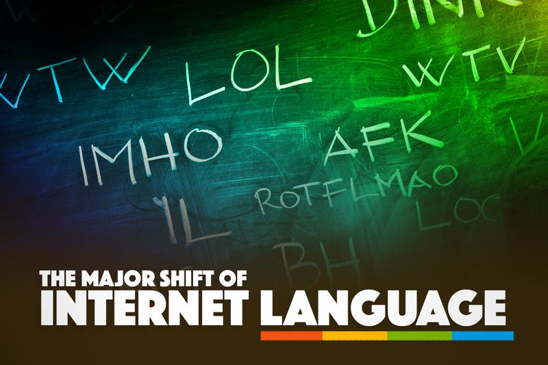 The Major Shift Of Internet Language 1