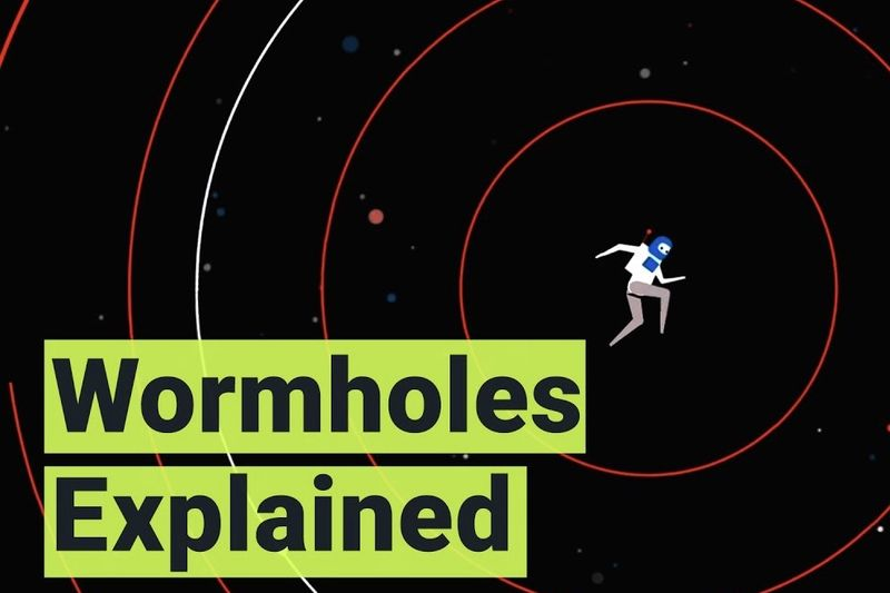 Want To Know How Wormholes Work? 1