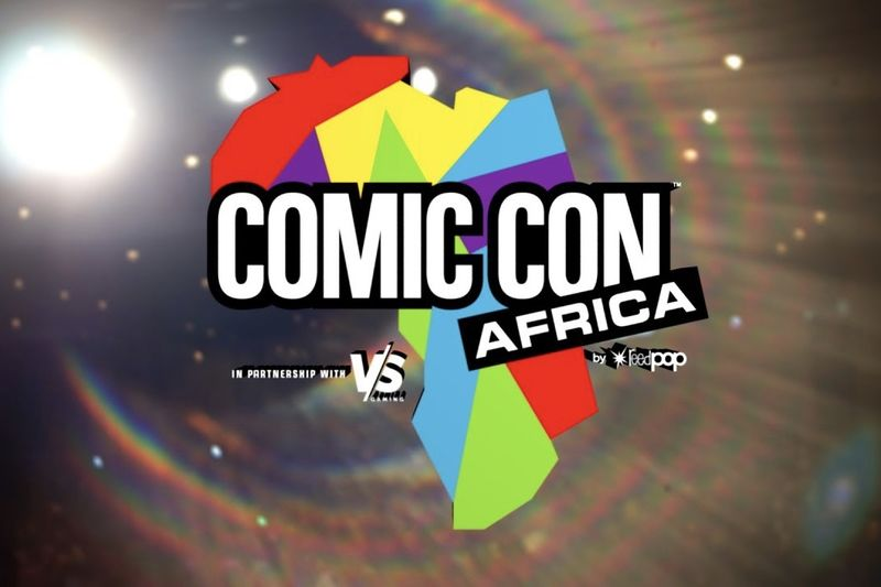 Dates For Comic Con Africa 2019 Confirmed 1